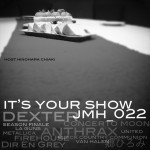 Japanese Metal Head Show 022 - Its Your Show