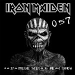 Iron Maiden The Book Of Souls - Japanese Metal Head Show 057